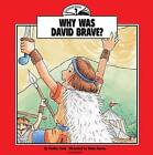 Why Was David Brave? by Pauline Youd (Paperback / softback)