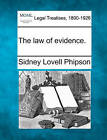 The Law of Evidence. by Sidney Lovell Phipson (Paperback / softback, 2010)