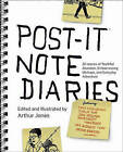 Post-It Note Diaries: 20 Stories of Youthful Abandon, Embarrassing Mishaps, and Everyday Adventure by Penguin Putnam Inc (Paperback / softback, 2012)
