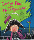 Captain Flinn and the Pirate Dinosaurs by Giles Andreae (Hardback)