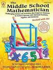 The Middle School Mathematician, Revised with CD: Challenging Games and Activities That Empower Students to Achieve Success with Rational Numbers, Algebra, and Geometry by Terri Breeden, Kathryn Dillard (Paperback / softback, 2013)