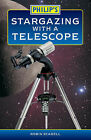 Philip's Stargazing with a Telescope by Robin Scagell (Paperback, 2005)