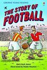 The Story of Football. Book + CD von Rob Lloyd Jones (2012, Gebundene Ausgabe)