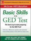 McGraw-Hilll Education Basic Skills for the GED Test : The Best Way to Start Preparing for the GED Test by McGraw-Hill Education (2015, Paperback)