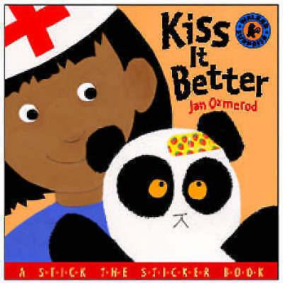 """""""VERY GOOD"""" Kiss It Better (A Stick the Sticker Book), Ormerod, Jan, Book"""
