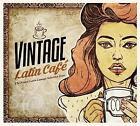 Vintage Latin Cafe von Various Artists (2017)