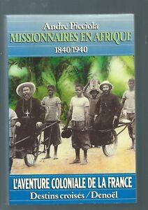36769-PICCIOLA-Andre-Missionnaires-en-Afrique-1840-1940
