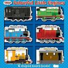 Thomas & Friends: Colourful Little Engines by Egmont UK Ltd (Board book, 2015)