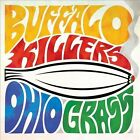 Ohio Grass [EP] [Digipak] by Buffalo Killers (CD, Aug-2013, Alive Naturalsound Records)
