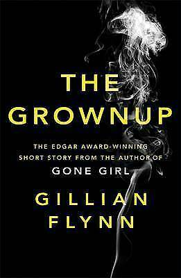 1 of 1 - The Grownup by Gillian Flynn (Paperback, 2015)