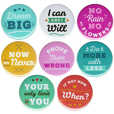 Positive Motivation Sayings Button Badge Pin Single or 8x Pack Inspirational