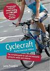 Cyclecraft: The Complete Guide to Safe and Enjoyable Cycling for Adults and Children by John Franklin, The Stationery Office (Paperback, 2009)