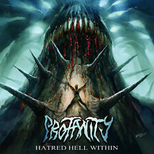 PROFANITY - Hatred Hell Within - CD - DEATH METAL