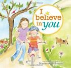 I Believe in You by Marianne Richmond (Hardback, 2011)