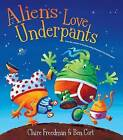Aliens Love Underpants: Deluxe Edition by Claire Freedman (Hardback, 2013)