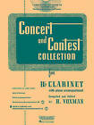 Concert and Contest Collection for B Flat Clarinet by Rubank Publications (Mixed media product, 2010)