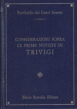 Rambaldo dei Conti Azzoni Prime notizie di Trivigi Treviso Stavolta editore 1982