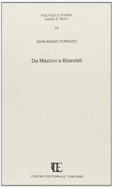Da Mazzini a Bissolati - [CET - Centro Editoriale Toscano]