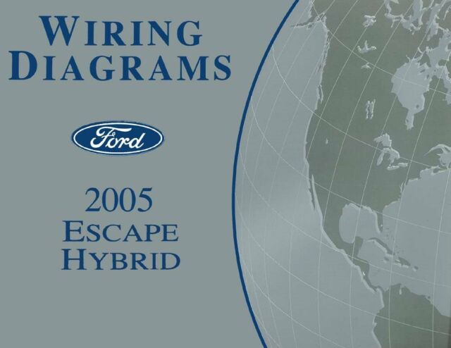 2005 Ford Escape Hybrid Wiring Diagrams Schematics