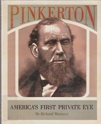 Richard Wormser 1990 America's First Private Eye Pinkerton