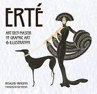 Erte: Art Deco Master of Graphic Art & Illustration by James Peacock, Rosalind Ormiston (Hardback, 2014)