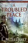 A Troubled Peace by Laura Malone Elliott (Paperback / softback, 2010)