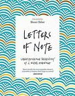 Letters of Note: Correspondence Deserving of a Wider Audience by Canongate Books Ltd (Paperback, 2016)