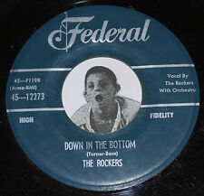 RARE Federal 12273 R&B 45~The Rockers~Down In The Bottom /Why Don't You Believe