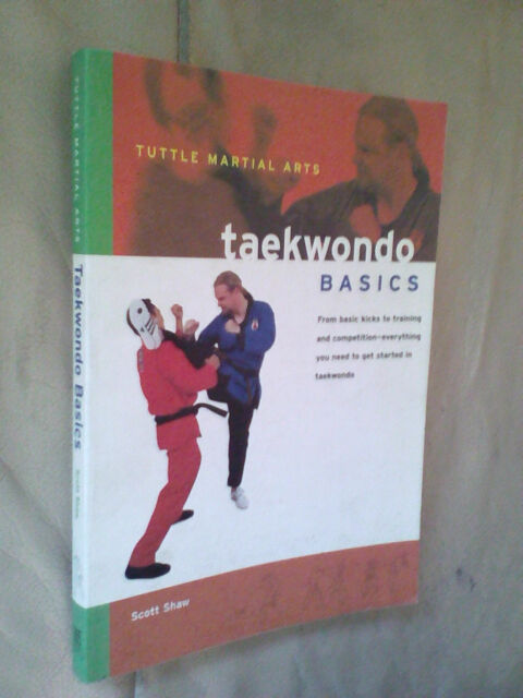 Scott Shaw: Taekwondo Basics       (9780804834841)