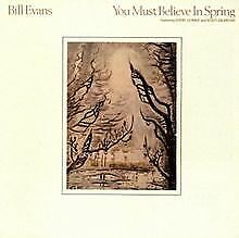 You Must Believe In Spring by Bill Evans | CD | condition acceptable