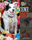 Science Dogs by Meish Goldish (Hardback, 2014)