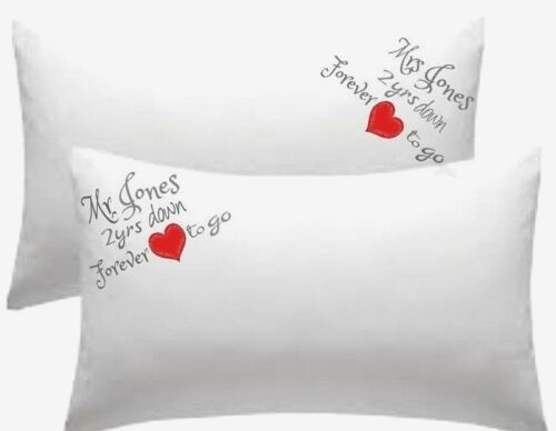 PERSONALISED Cotton Wedding Anniversary Pillow cases 2 YEARS DOWN FOREVER TO GO