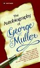 The Autobiography of George Muller by George Muller (Paperback, 1984)