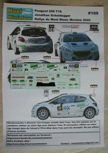 Décals 1//43e Peugeot 208 T16 J Scheidegger Rallye du Mont Blanc Morzine 2020