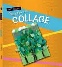Having Fun with Collage by Sarah Medina (Paperback, 2009)