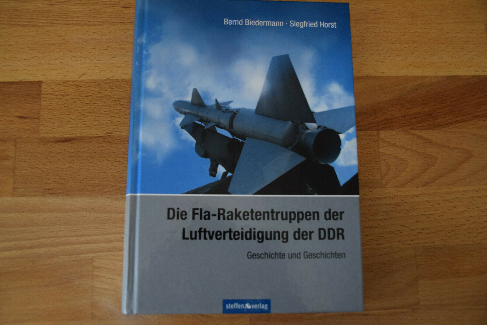 Buch Die Fla-Raketengruppen und die Luftverteidigung der DDR - Bernd Bidermann Siegfried Horst