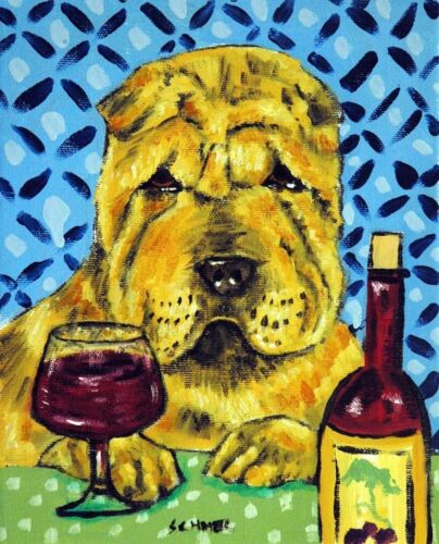 SHAR PEI wine dog art 8x10  artist prints animals impressionism