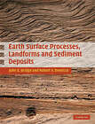 Earth Surface Processes, Landforms and Sediment Deposits by Robert Demicco, John Bridge (Hardback, 2008)