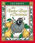 The Twelve Days of Christmas by Jan Brett (Hardback, 1989)