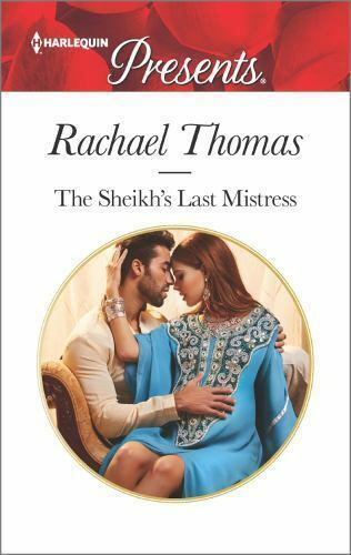 The Sheikh's Last Mistress (Harlequin Presents) by Thomas, Rachael