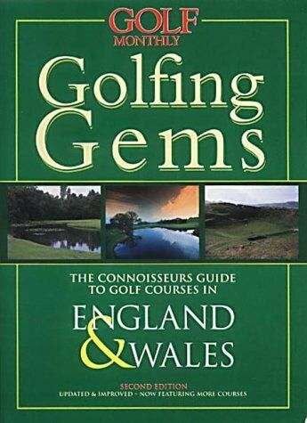 "(Very Good)1901839079 ""Golf Monthly"" Golfing Gems: England and Wales,Beacon Book"