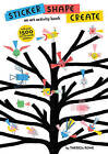 Sticker Shape Create by Thereza Rowe (Paperback, 2016)