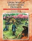 Upon Which Everything Depends: Two Tales of a Horse Named Sam by Rachel Gilmore (Paperback / softback, 2011)