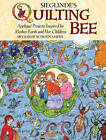 Mother Earth's Quilting Bee: Applique Projects Inspired by Mother Earth and Her Children by Sieglinde Schoen Smith (Paperback / softback, 2012)