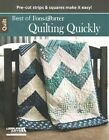 Best of Fons & Porter: Quilting Quickly: Pre-Cut Strips & Squares Make it Easy! by Liz Porter, Marianne Fons (Paperback, 2014)