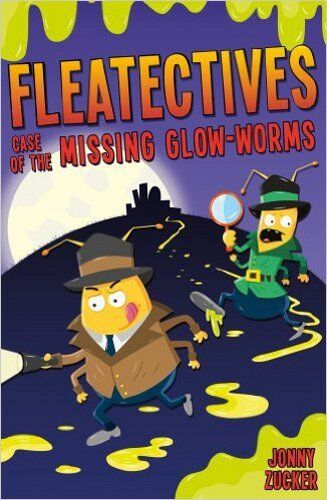 1 of 1 - Case of the Missing Glow-worms (Fleatectives), New, Zucker, Jonny Book