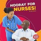 Hooray for Nurses! by Elle Parkes (Hardback, 2016)
