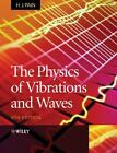 The Physics of Vibrations and Waves by H. J. Pain (2005, Paperback, Revised)