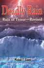 Deadly Rain: Rain of Terror--Revised by Michael C Sippel (Paperback / softback, 2001)