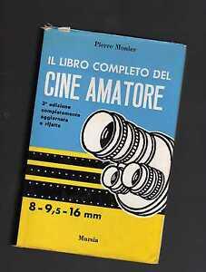 il-libro-completo-del-cineamatore-pierre-monier-febrquint